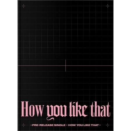 BLACKPINK - SPECIAL EDITION [HOW YOU LIKE THAT] Koreapopstore.com